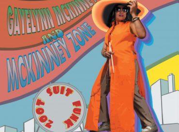 Gayelynn McKinney: Zoot Suit Funk (Beatstix)