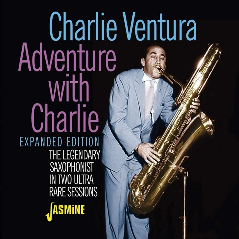 Cover of Charlie Ventura album Adventure with Charlie - Expanded Edition