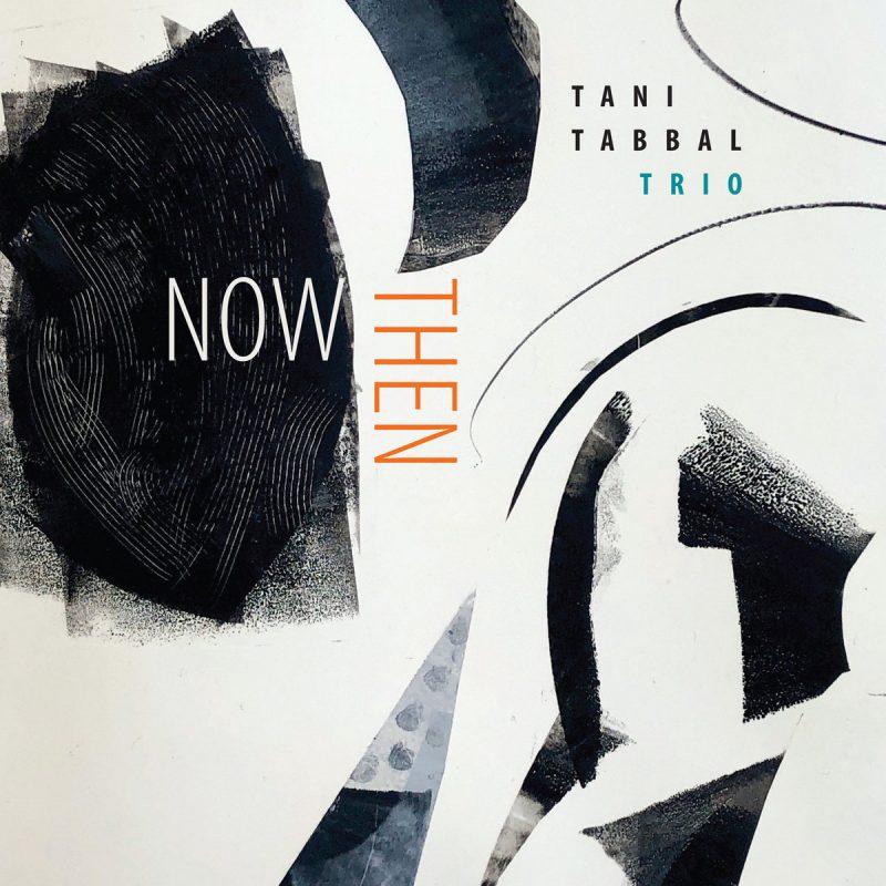 Tani Tabbal Trio: Now Then