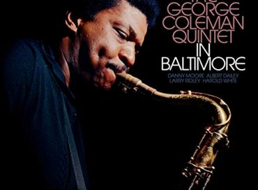 The George Coleman Quintet: In Baltimore (Reel to Real)