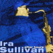 Cover of Ira Sullivan album After Hours