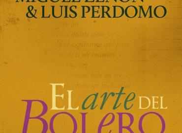 Miguel Zenón & Luis Perdomo: El Arte del Bolero (Miel)