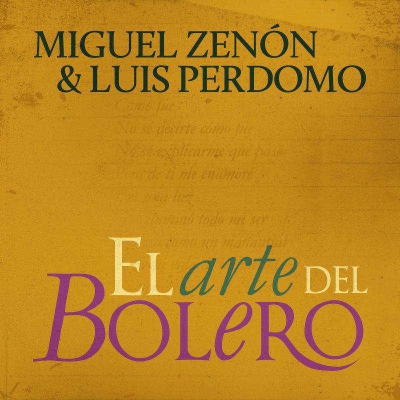 Cover of El Arte del Bolero by Miguel Zenón & Luis Perdomo