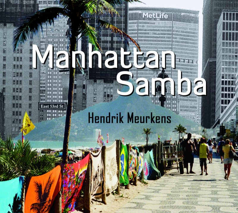 Cover of Hendrik Meurkens album Manhattan Samba