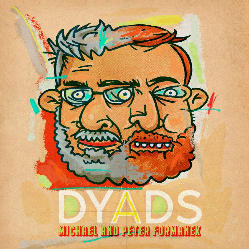 Cover of Michael and Peter Formanek album Dyads