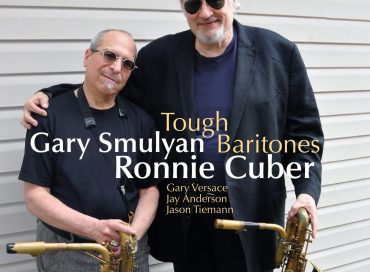 Ronnie Cuber/Gary Smulyan: Tough Baritones (SteepleChase)
