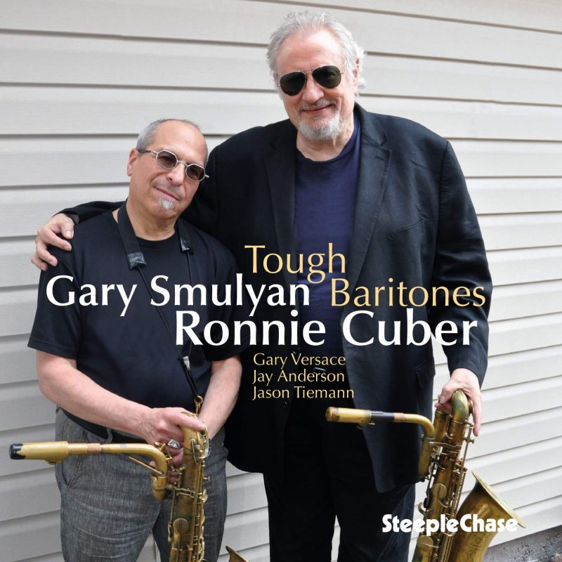 Cover of Ronnie Cuber and Gary Smulyan album Tough Baritones