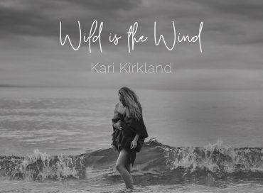 Kari Kirkland: Wild Is the Wind (Slea Head)