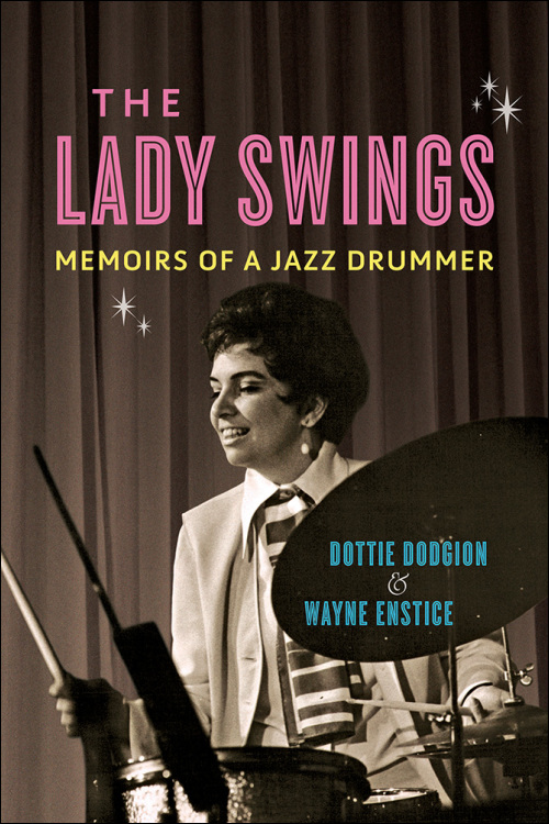 Cover of The Lady Swings by Dottie Dodgion and Wayne Enstice