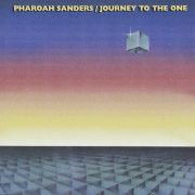 Pharoah Sanders Journey to the One cover