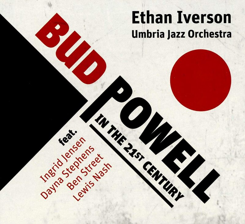Cover of Ethan Iverson album Bud Powell in the 21st Century