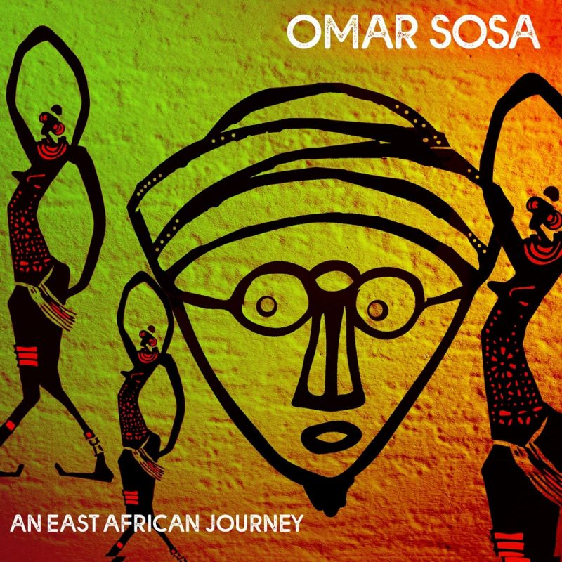 Cover of Omar Sosa album An East African Journey