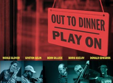 Out to Dinner: Play On (Posi-Tone)