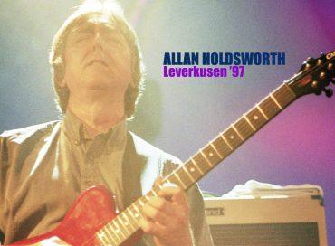 Allan Holdsworth: Leverkusen '97 (Manifesto)