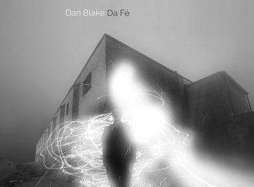 Dan Blake: Da Fé (Sunnyside)
