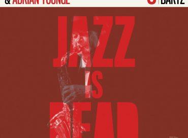 Gary Bartz, Ali Shaheed Muhammad & Adrian Younge: Gary Bartz JID006 (Jazz Is Dead)