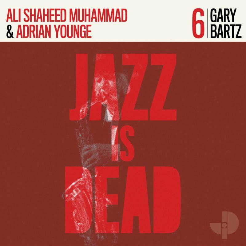 Cover of Gary Bartz JID006 by Gary Bartz, Ali Shaheed Muhammad & Adrian Younge