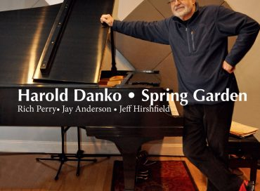 Harold Danko: Spring Garden (SteepleChase)