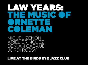 Miguel Zenón: Law Years: The Music of Ornette Coleman (Miel)