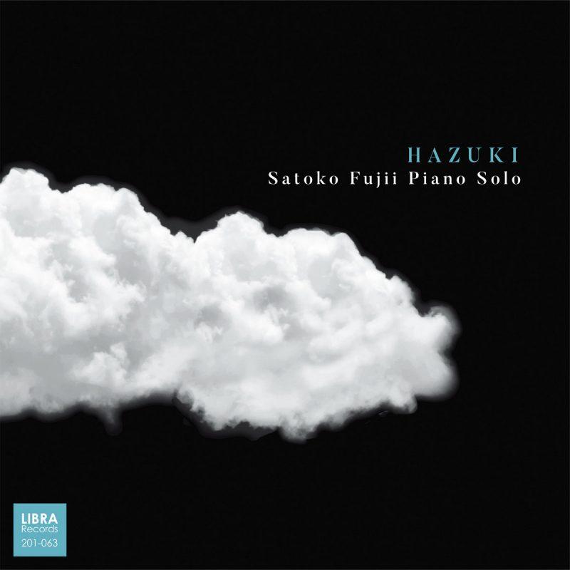 Satoko Fujii: Hazuki
