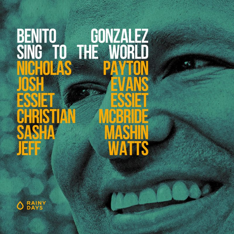Benito Gonzalez: Sing to the World