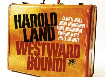 Harold Land: Westward Bound! (Reel to Real)
