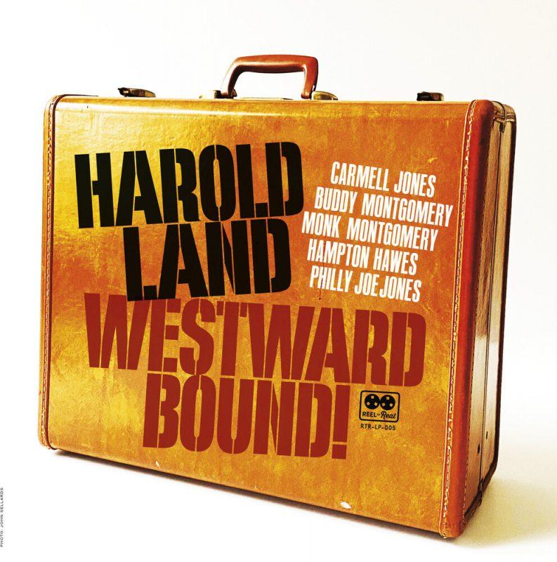 Harold Land: Westward Bound!