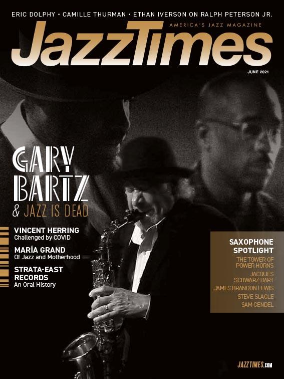 JazzTimes June 2021 Issue