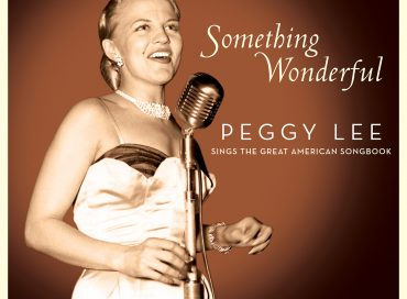 Peggy Lee: Something Wonderful: Peggy Lee Sings the Great American Songbook (Omnivore)