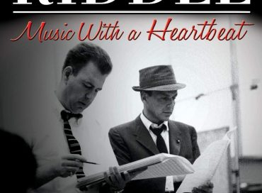 Geoffrey Littlefield With Christopher Riddle: Nelson Riddle: Music with a Heartbeat (Grosvenor House)