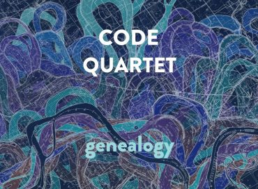 CODE Quartet: Genealogy (Justin Time)