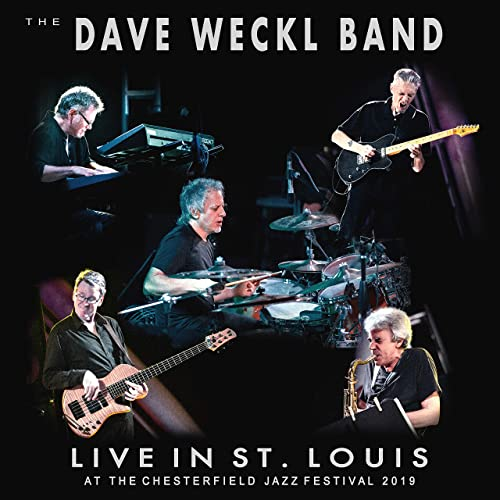 Dave Weckl Band: Live in St. Louis at the Chesterfield Jazz Festival 2019