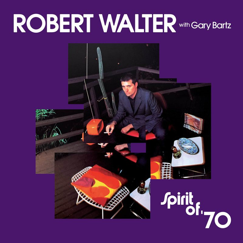 Robert Walter: Spirit of '70