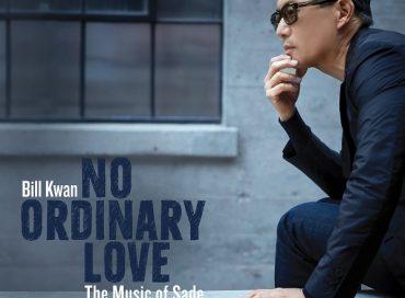Bill Kwan: No Ordinary Love: The Music of Sade (Ikeda)