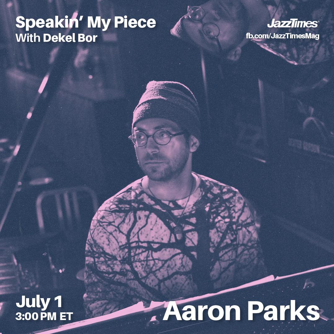 Speakin' My Piece with Dekel Bor - Aaron Parks