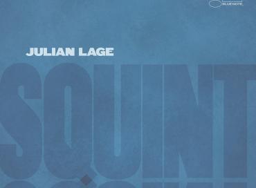 Julian Lage: Squint (Blue Note)