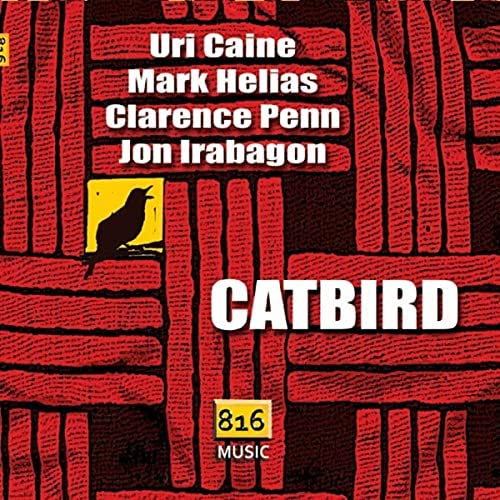 Uri Caine: Catbird