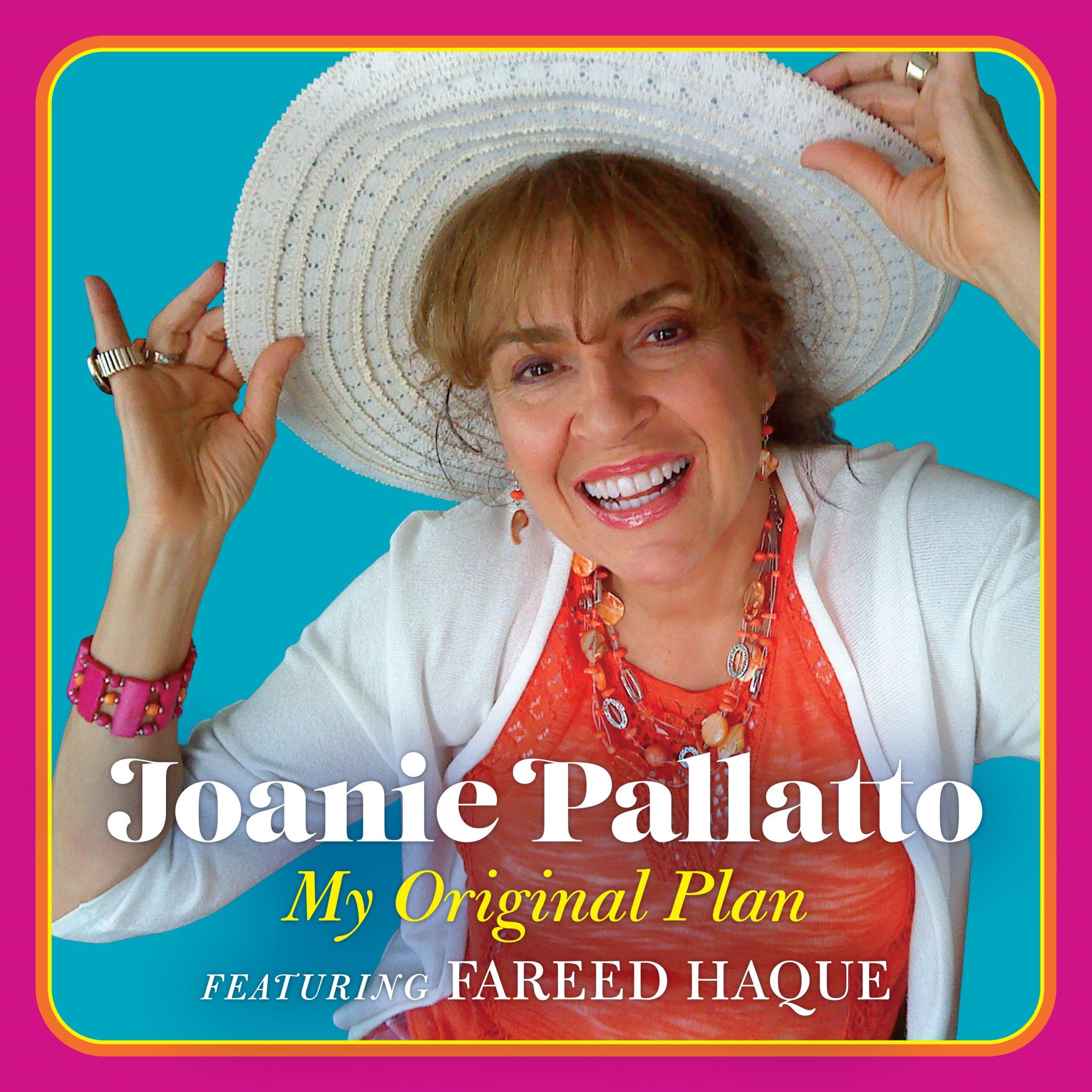 Joanie Pallatto: My Original Plan