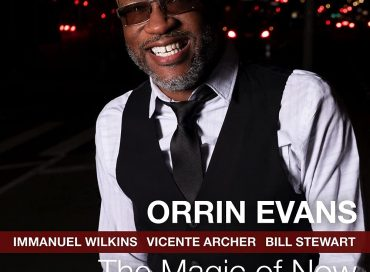 Orrin Evans: The Magic of Now (Smoke Sessions)