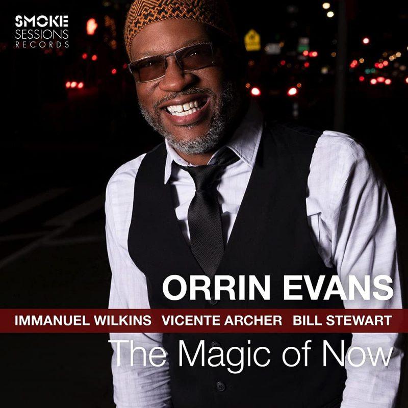 Orrin Evans: The Magic of Now