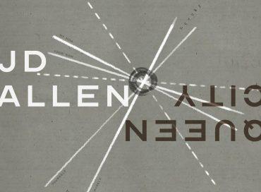 JD Allen: Queen City (Savant)