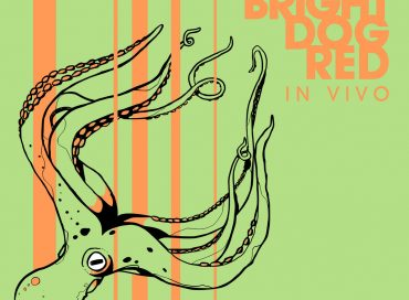 Bright Dog Red: In Vivo (Ropeadope)