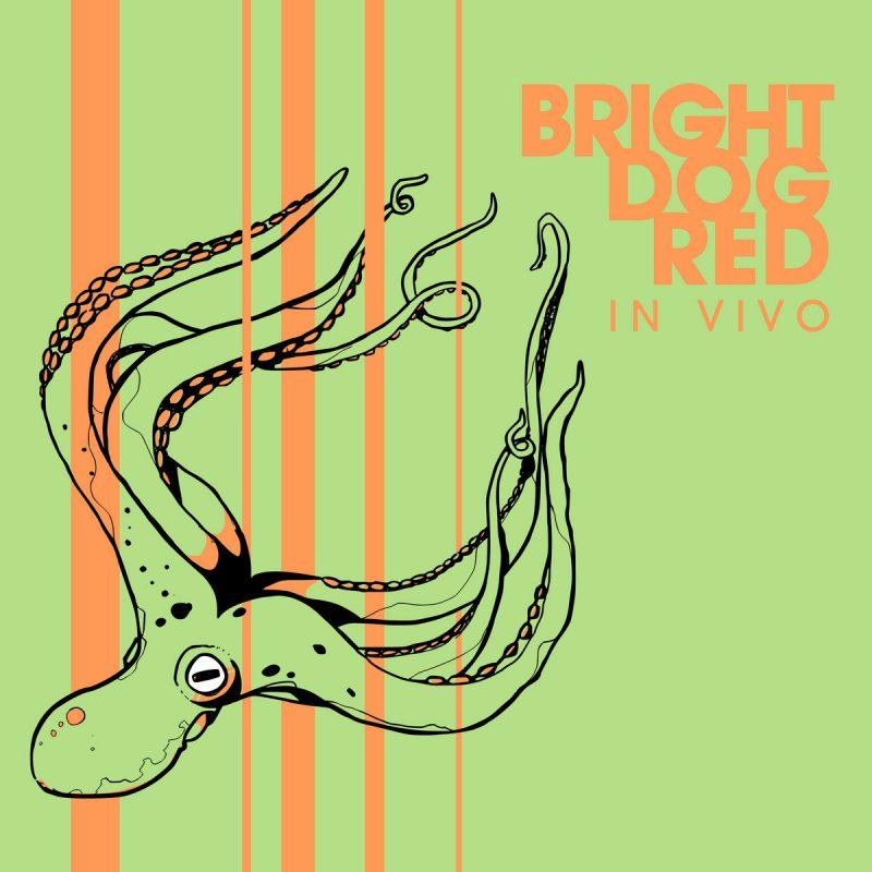Bright Dog Red: In Vivo
