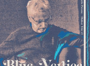 Mario Pavone Dialect Trio +1: Blue Vertical (Out of Your Head) / Mario Pavone Tampa Quartet: Isabella (Clean Feed)