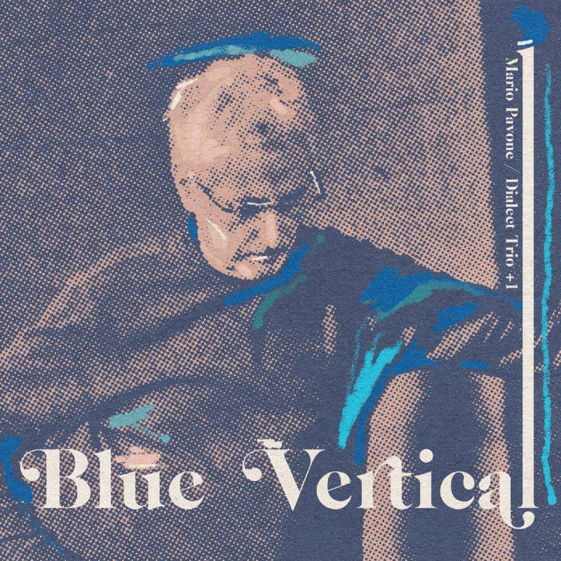 Mario Pavone Dialect Trio +1: Blue Vertical