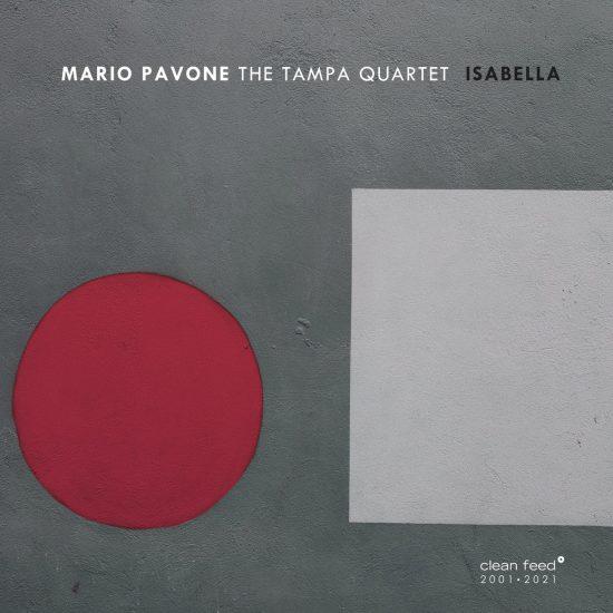 MARIO PAVONE TAMPA QUARTET: Isabella