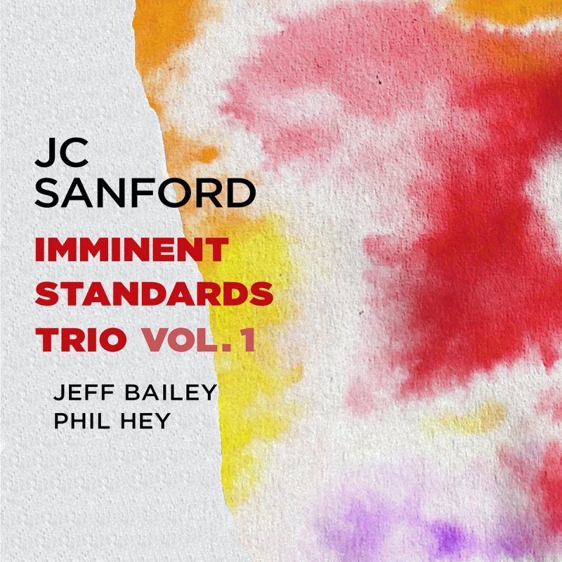 JC Sanford: Imminent Standards Trio, Vol. 1
