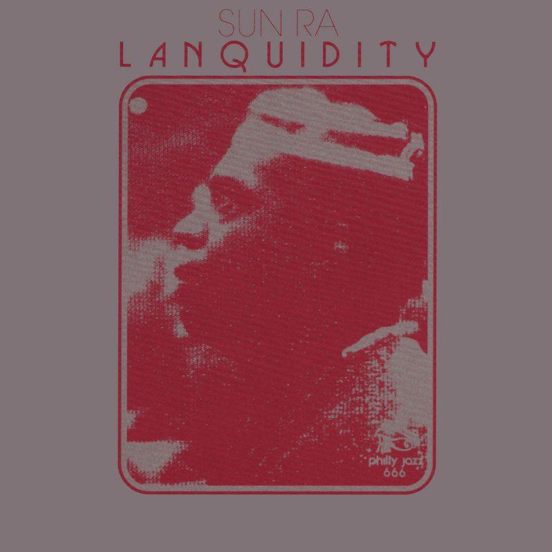 Sun Ra: Lanquidity