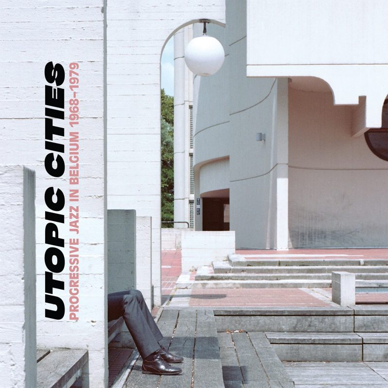 Cover of the compilation album Utopic Cities
