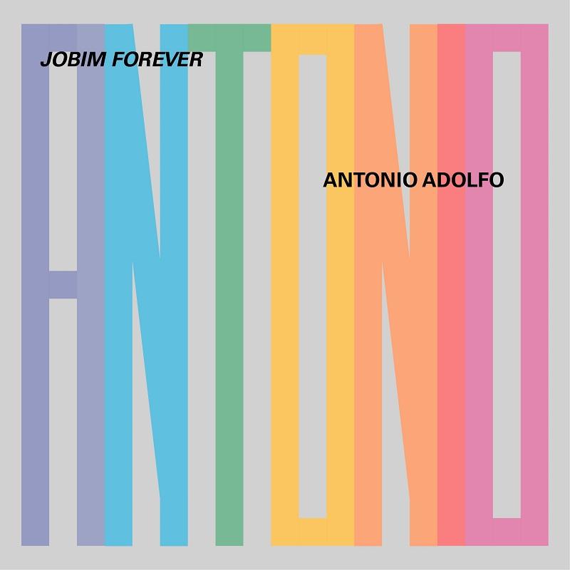 Antonio Adolfo's Jobim Forever